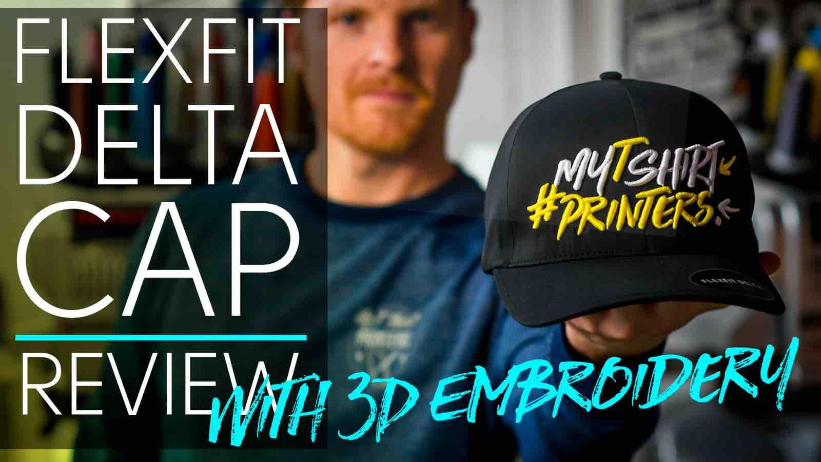 flexfit delta cap 3d embroidery review